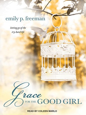 cover image of Grace for the Good Girl